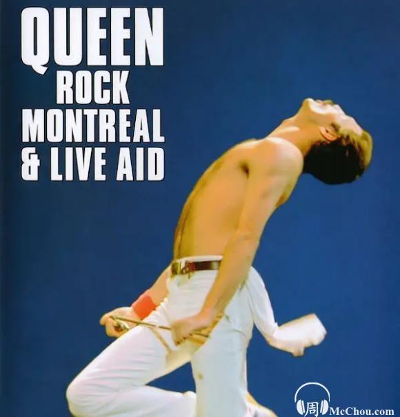 皇后乐队蒙特利尔现场演唱会Queen Rock Montreal & Live Aid